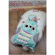 Crochet pattern - CP327 -  bébé sac de couchage hibou -0-3, 3-6, 6-9mois - français (French Edition)