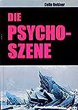 Die Psycho-Szene - Colin Goldner