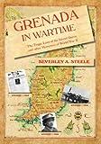 Grenada in Wartime