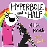 Hyperbole and a Half 2017 Calendar