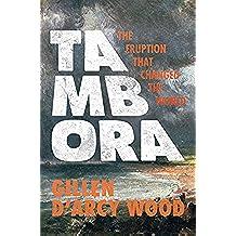 Tambora: The Eruption That Changed the World (English Edition)