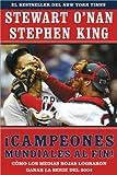 Image de Campeones Mundiales Al Fin! (Faithful): Como Los Medias Rojas Lograron Ganar La Serie del 2004 (Two Diehard Boston Red S