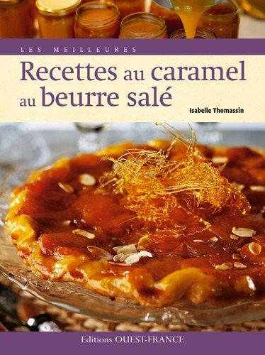 Meilleures recettes au caramel au beurre salé