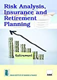 Risk Analysis,Insurance and Retirement Planning (2017 Edition)