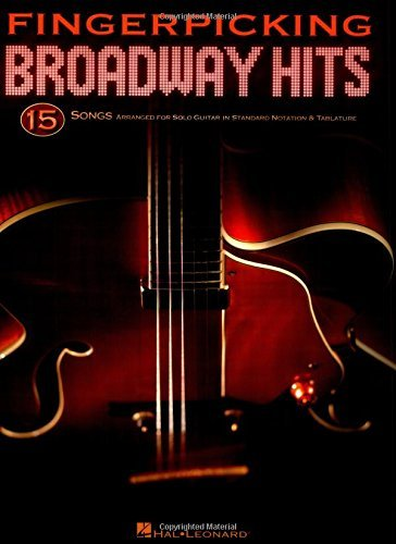 Fingerpicking Broadway Hits: 15 Songs Arranged for Solo Guitar in Standard Notation & Tablature by Hal Leonard Publishing Corporation (Corporate Author) (11-Aug-2009) Paperback