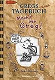 Gregs Tagebuch: Mach's wie Greg! - Jeff Kinney