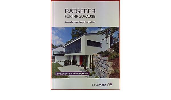 Ratgeber Für Ihr Zuhause Bauen Modernisieren Einrichten