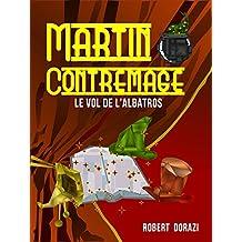 Martin Contremage et le Vol de l'Albatros