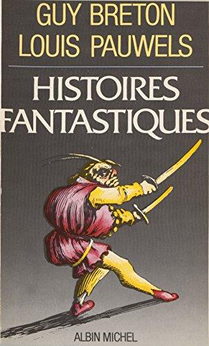 Histoires fantastiques par Guy Breton