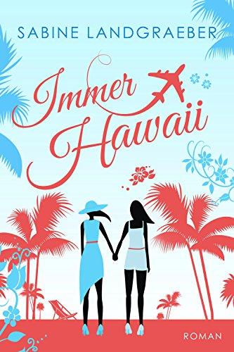 Buchseite und Rezensionen zu 'Immer Hawaii' von Sabine Landgraeber