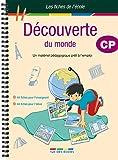 Découverte du monde CP - Un matériel pédagogique prêt à l'emploi