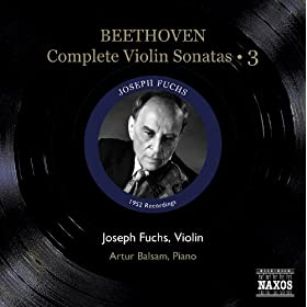 Beethoven, L. Van: Violin Sonatas (Complete), Vol. 3 (Fuchs, Balsam) - Nos. 8-10 (1952)