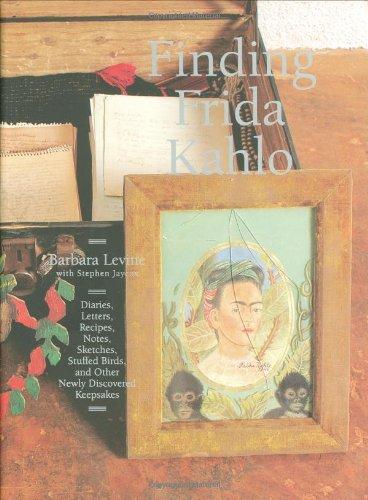 Finding Frida Kahlo/ Encontrando a Frida Kahlo di Barbara Levine