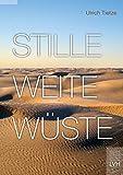 Stille Weite Wüste