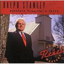 Ralph Stanley - Mountain Preacher's Child