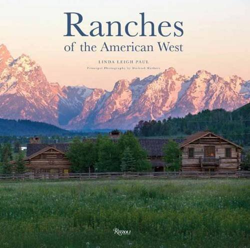 ranches-of-the-american-west-rizzoli-classics
