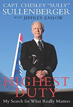 Highest Duty: My Search for What Really Matters by [Sullenberger III, Chesley B., Jeffrey Zaslow]