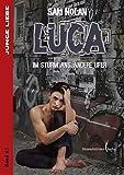 Luca: Im Sturm ans andere Ufer (Junge Liebe) - Sam Nolan