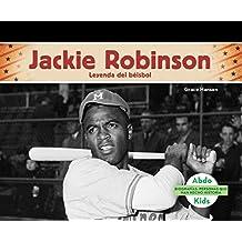 Jackie Robinson: Leyenda del Beisbol = Jackie Robinson (Biografias: Personas Que Han Hecho Historia / History Maker Biographies)