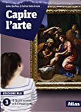 Capire l'arte. Edizione blu. Con studi di architettura. Per le Scuole superiori. Con ebook. Con espansione online: 3