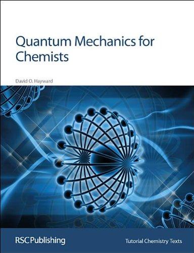 Quantum Mechanics for Chemists: RSC (Tutorial Chemistry Texts)