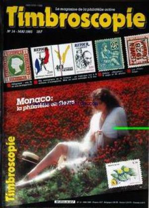 TIMBROSCOPIE [No 14] du 01/05/1985 - MONACO - LA PHILATELIE EN FLEURS.