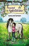 Ponyhof Apfelblüte - Lena und Samson: Band 1 (Ponyhof Apfelblüte)