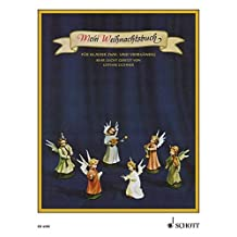 Mein Weihnachtsbuch: 40 Weihnachtslieder mit vollständigen Texten. Klavier 2- und 4-händig.