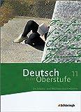 Deutsch in der Oberstufe - Ausgabe Bayern: Schülerbuch 11. Schuljahr - Peter Kohrs