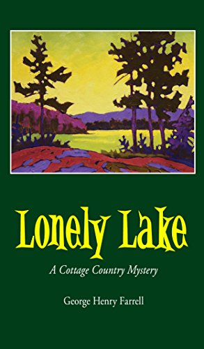 Lonely Lake: A Cottage Country Mystery (English (Lake Cottage)