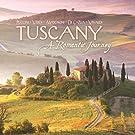 Tuscany - A Romantic Journey