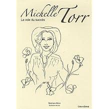 Michelle Torr : La voix du succès
