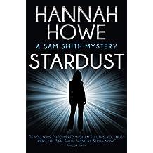 Stardust: A Sam Smith Mystery (The Sam Smith Mystery Series Book 10)