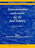 Instrumentation and Sensors for the Food Industry (Woodhead Publishing Series in Food...