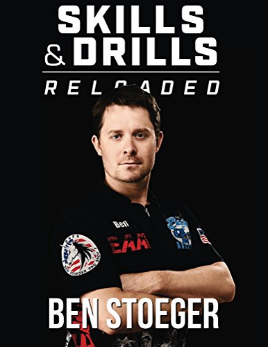 Skills and Drills Reloaded (English Edition) por Ben Stoeger