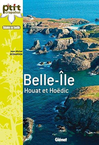 A Belle-Île, Houat et Hoëdic: Balades et découvertes en famille