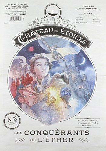 Le château des étoiles, Tome 3 : Les conquérants de l'éther