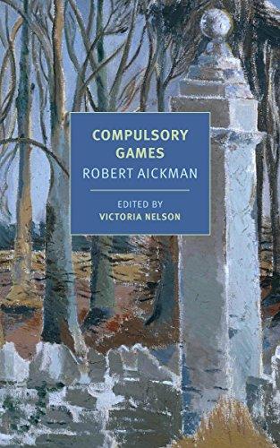 Compulsory Games (New York Review Books Classics)