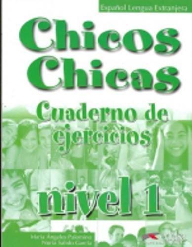 Chicos-Chicas: Cuaderno de ejercicios 1: Exercise Book por Siegfried Lenz