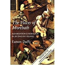 [(The Voices of Morebath: Reformation and Rebellion in an English Village)] [Author: Eamon Duffy] published on (August, 2003)