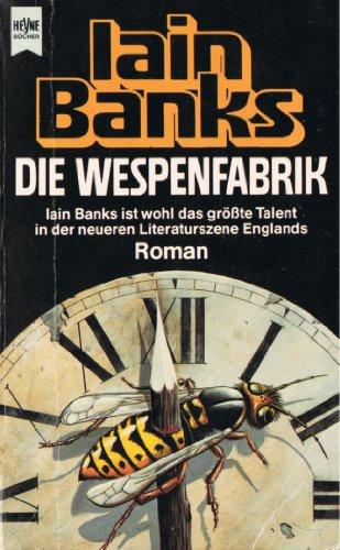 Die Wespenfabrik. Roman.