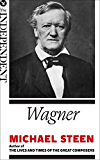 Wagner: The Great Composers