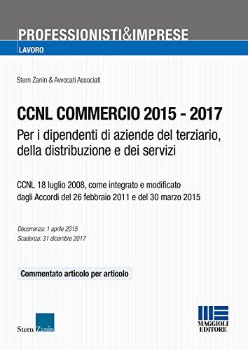 CCNL commercio 2015-2017. Per i dipendenti di aziende del terziario, della distribuzione e dei servizi