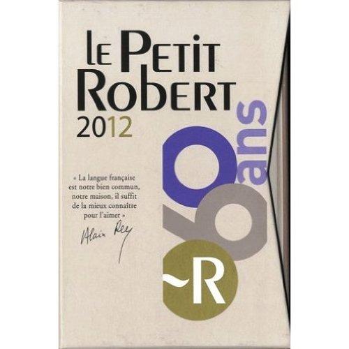 Le Petit Robert 2012 et Le Petit Robert des noms propres : Coffret 2 volumes