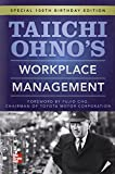 Image of Taiichi Ohnos Workplace Management: Special 100th Birthday Edition