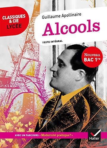 Alcools (Bac 2020): suivi du parcours « Modernité poétique ? » par Apollinaire