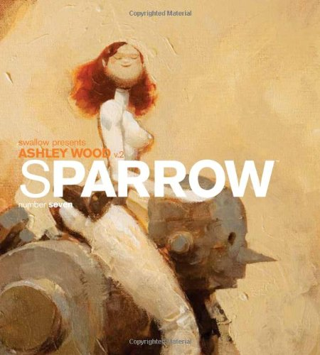 Sparrow Volume 7: Ashley Wood 2: Ashley Wood v. 2