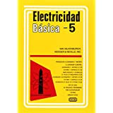 Electricidad Basica, Vol. 5 = Basic Electricity, Vol.5