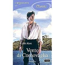 Vento di Cornovaglia (I Romanzi Classic)