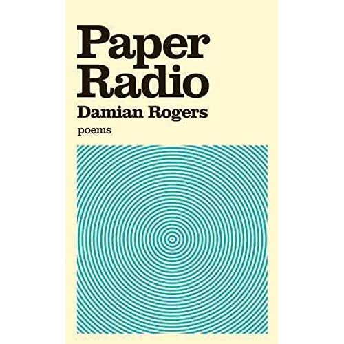 [(Paper Radio)] [By (author) Damian Rogers] published on (November, 2009)